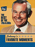 Johnny's Favorite Moments - The Best of the 70s & 80s