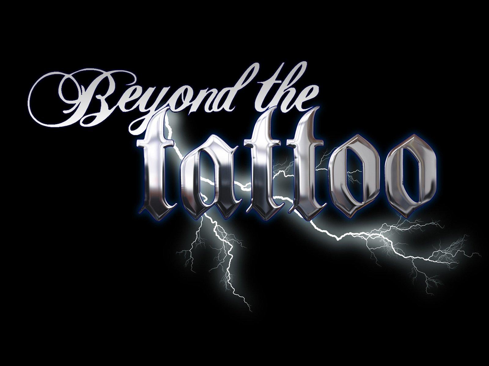 Beyond the Tattoo - Season 1