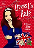 Dress Up Kate (Sticker Book)