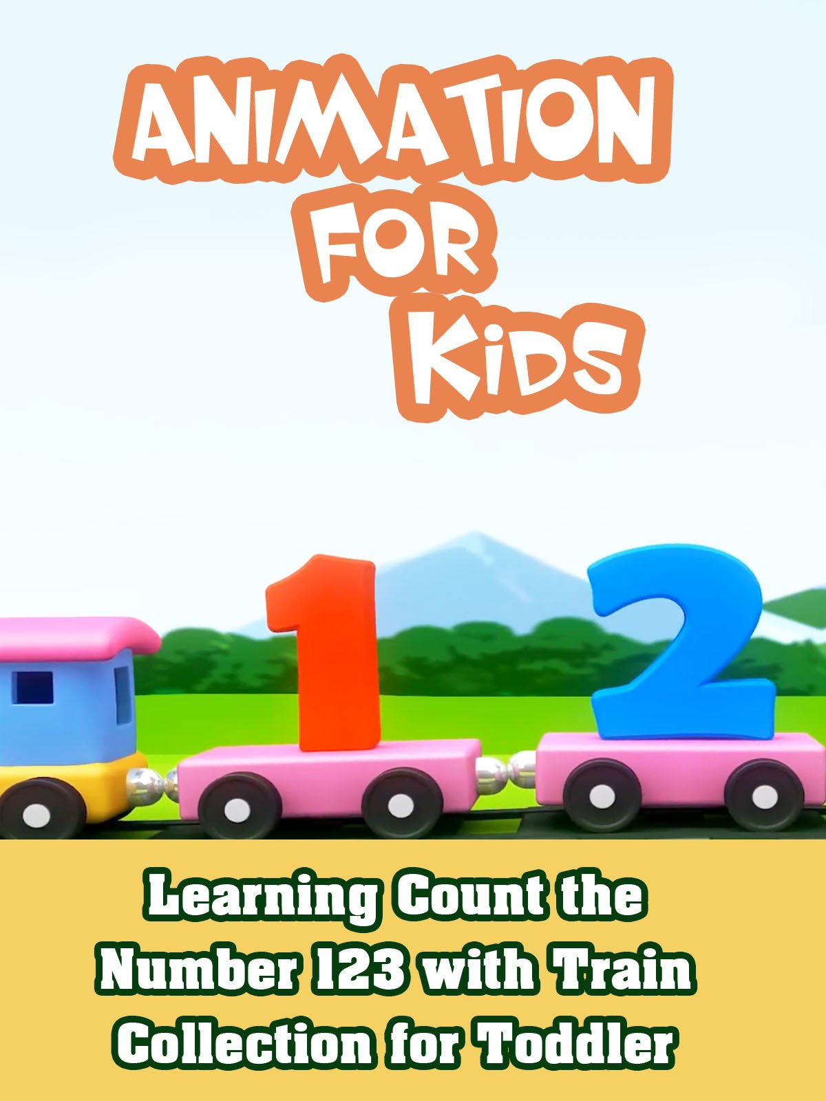 Learning Count the Number 123 with Train Collection for Toddler