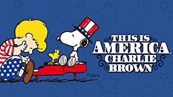 This is America, Charlie Brown: The Complete Series