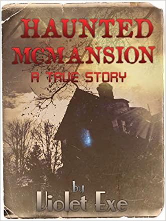 """Haunted Mcmansion: """"a true ghost story"""""""