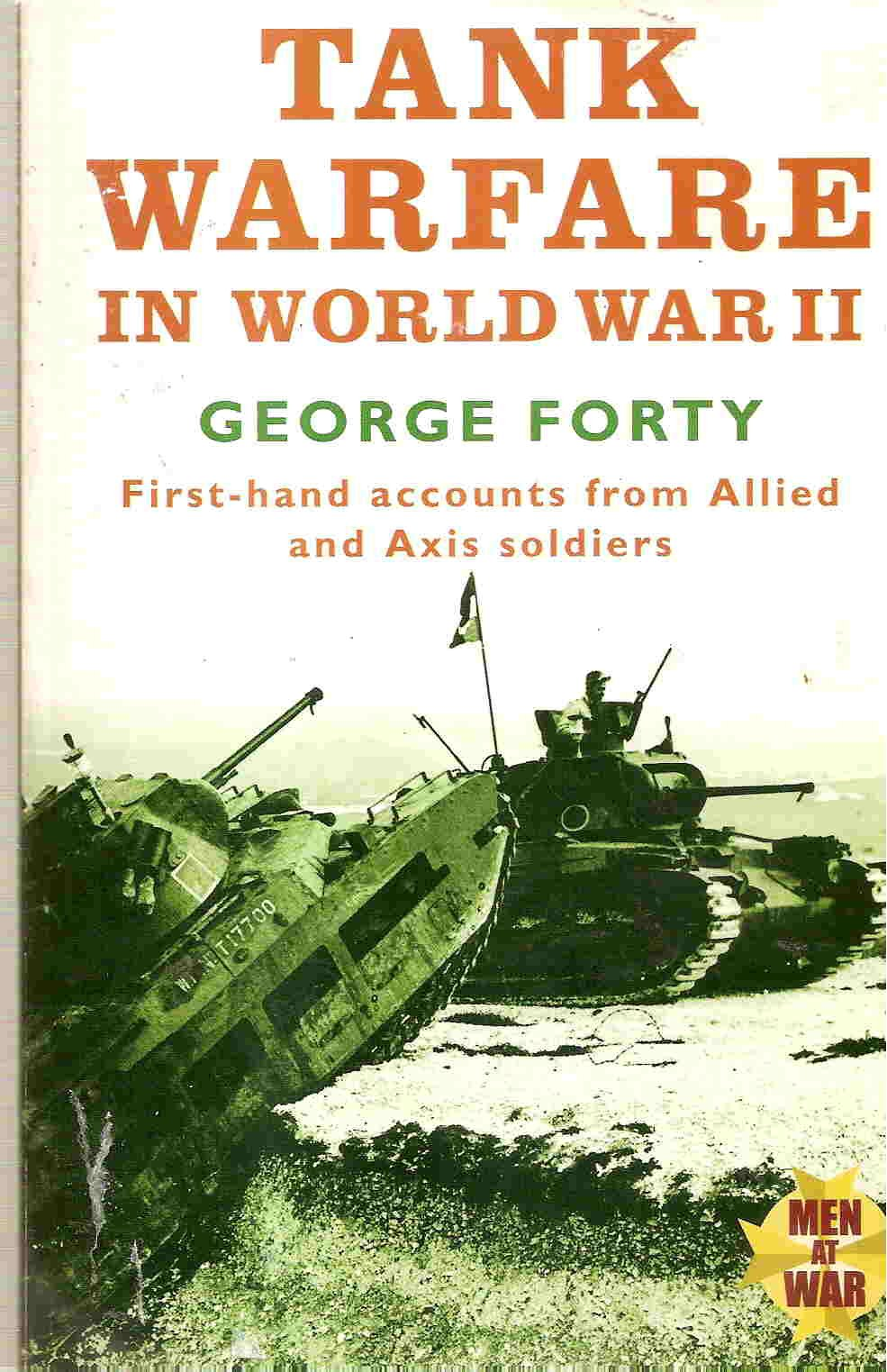 Tank warfare in World War II: an oral history, FORTY, George