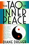 The Tao of Inner Peace: A Guide to In...