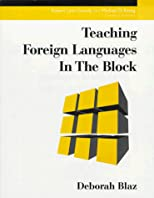 Teaching Foreign Languages in the Block (Teaching in the Block)
