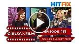 Sex, Lies & Junket Tapes     Girls on Film #15