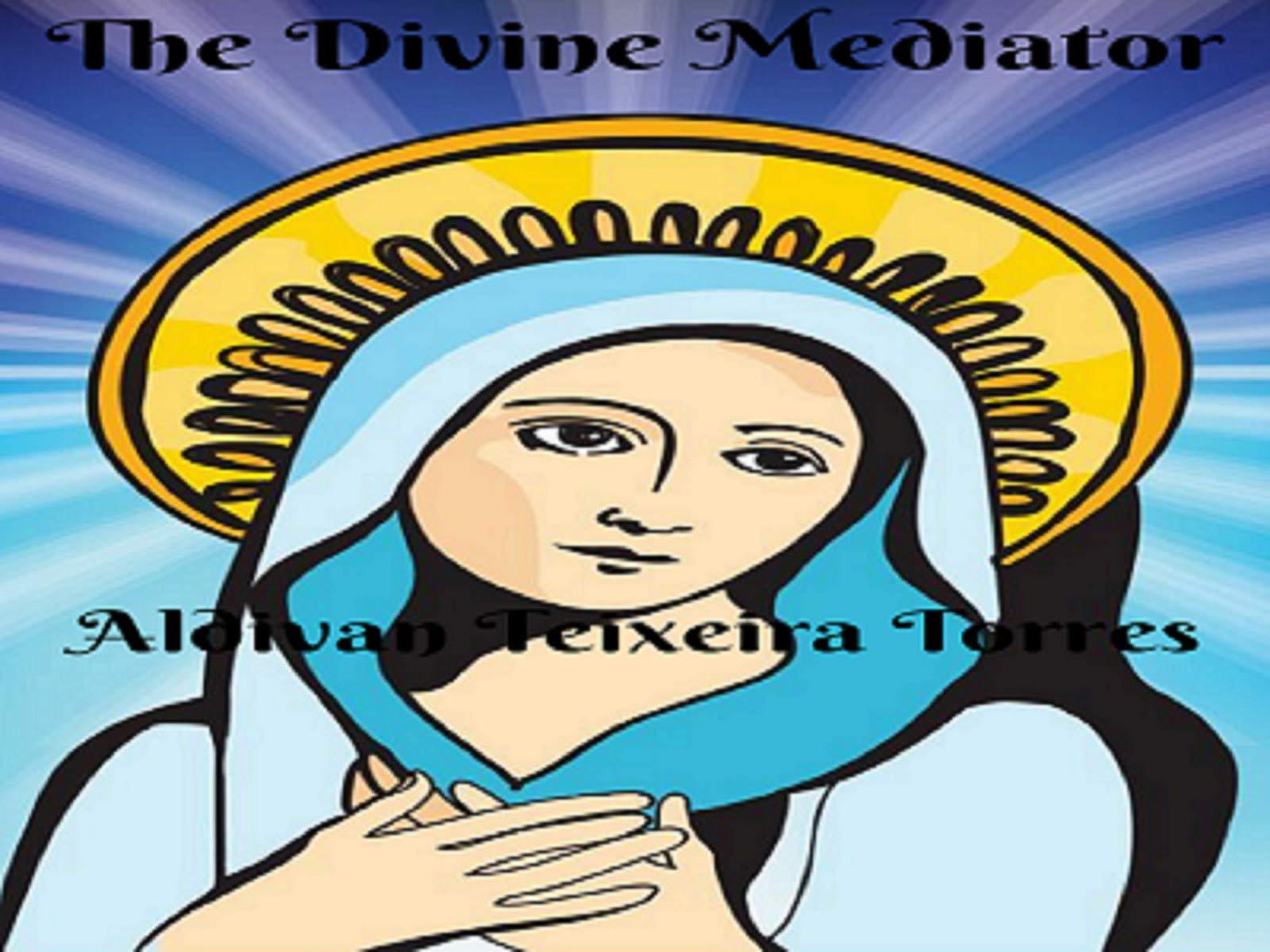The Divine Mediator - Season 1