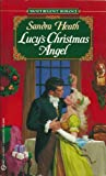 Lucy's Christmas Angel (Signet Regency Romances) (0451185072) by Heath, Sandra