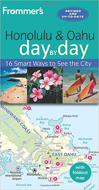 Frommer's Honolulu and Oahu day by day written by Jeanette Foster