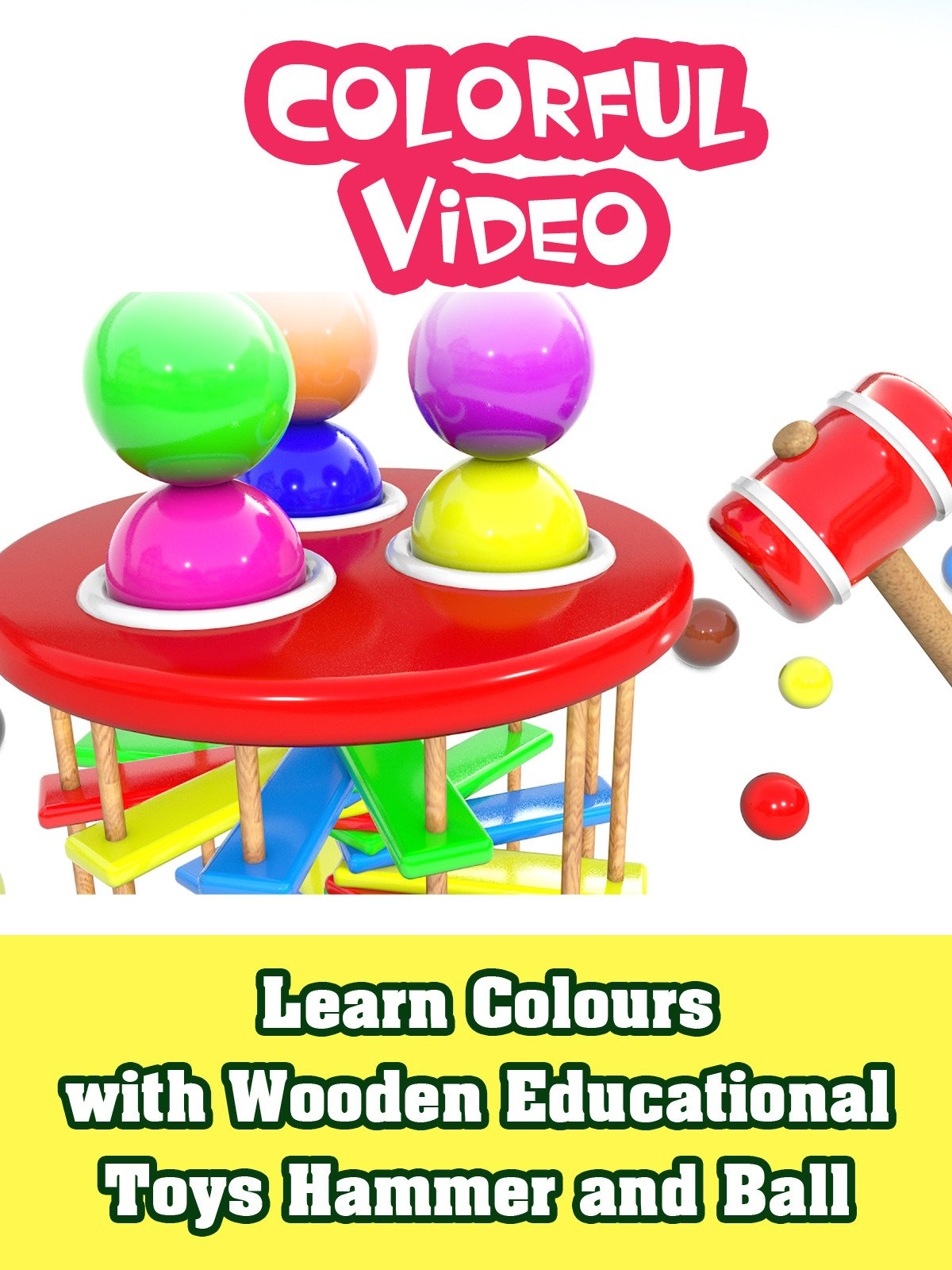 Learn Colours with Wooden Educational Toys Hammer and Ball