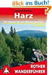 Harz. 50 Wanderungen zwischen Goslar,...