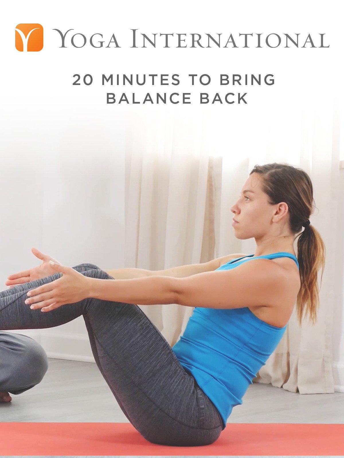 20 Minutes to Bring Balance Back
