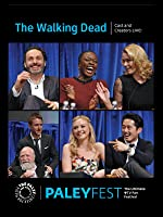 The Walking Dead: Cast and Creators Live at PALEYFEST