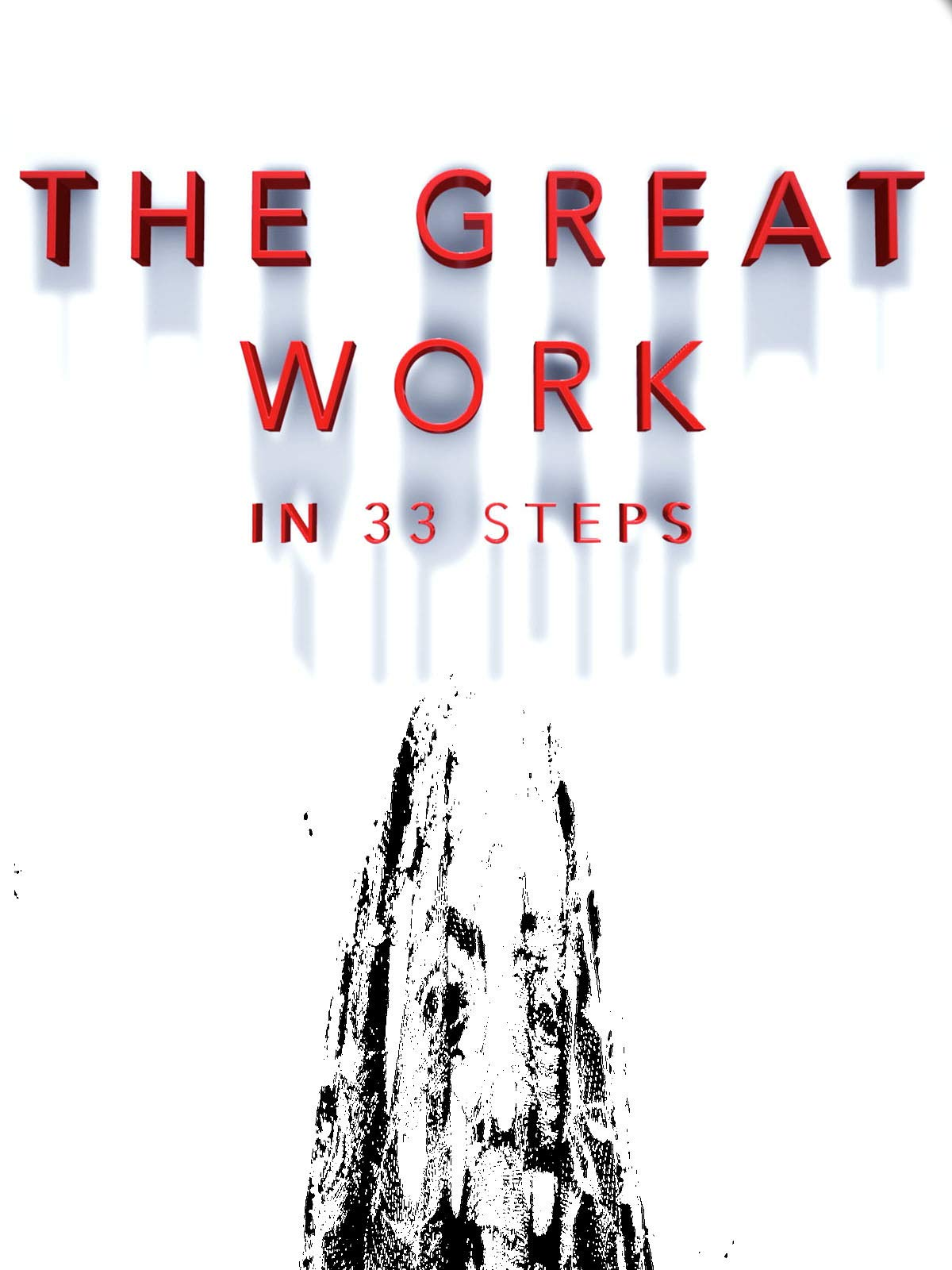 The Great Work In 33 Steps