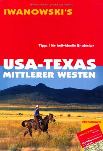 USA - Texas & Mittlerer Westen: Reiseführer