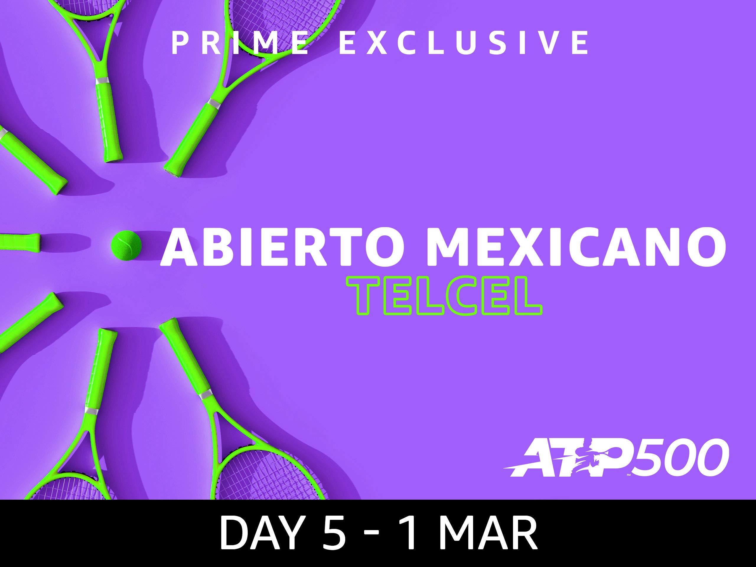 2019 Abierto Mexicano Telcel presentado por HSBC, ATP 500 - Day 5 on Amazon Prime Video UK