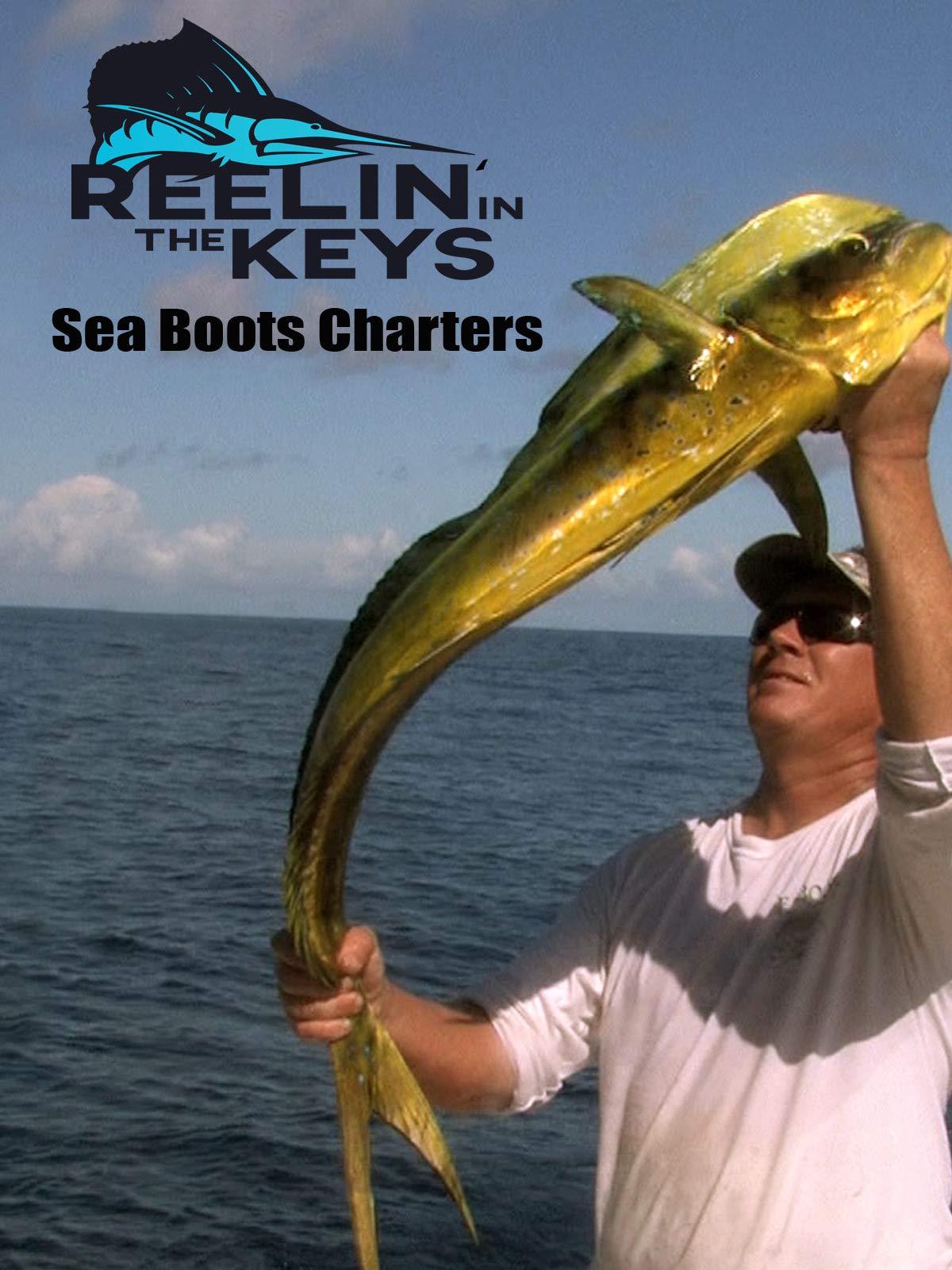 Reelin' In The Keys - Sea Boots Charters