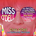 Miss O'Dell Audiobook by Chris O'Dell, Katherine Ketcham Narrated by Reneé Raudman