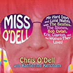 Miss O'Dell | Chris O'Dell,Katherine Ketcham