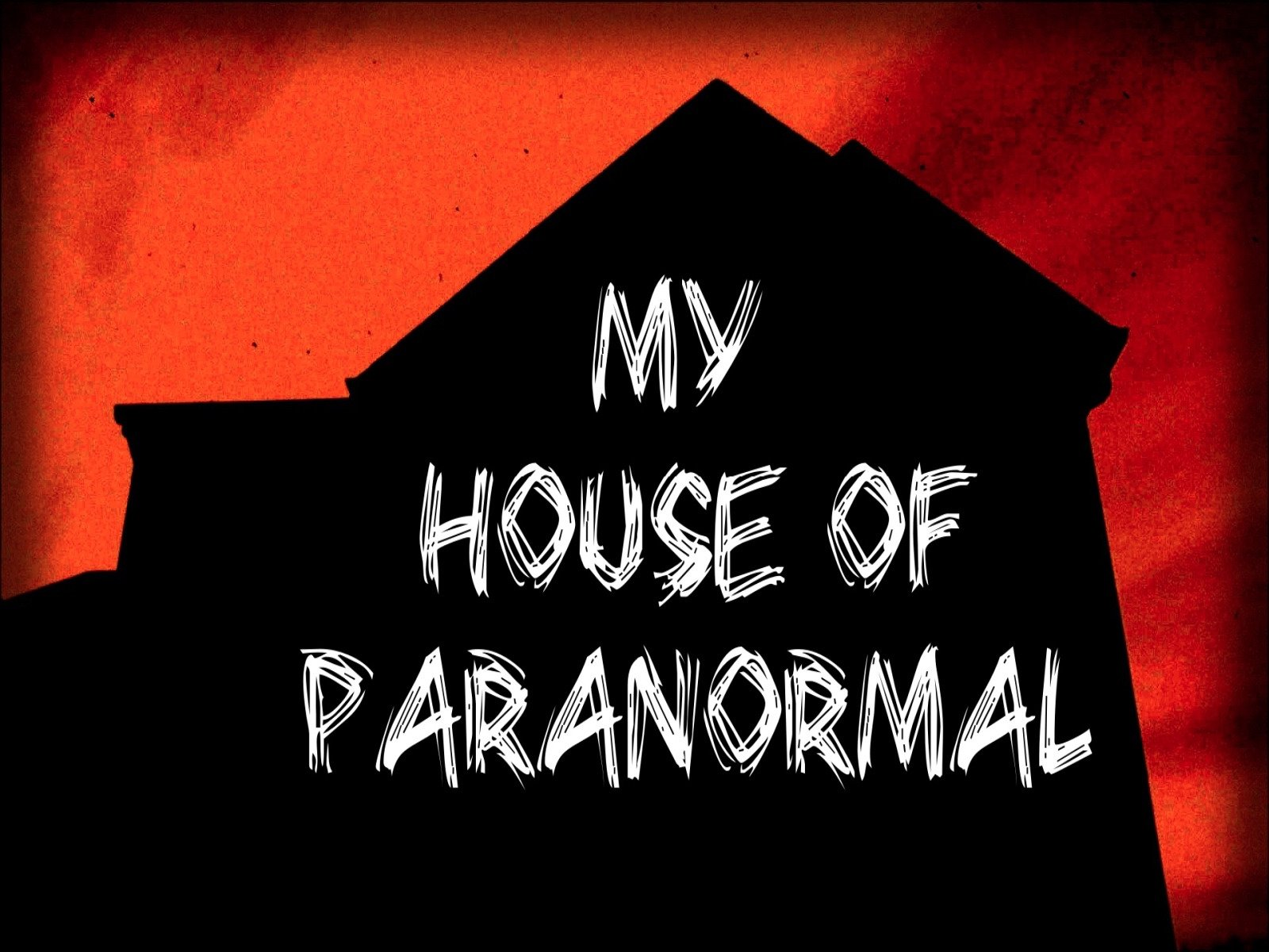 My House of Paranormal on Amazon Prime Video UK