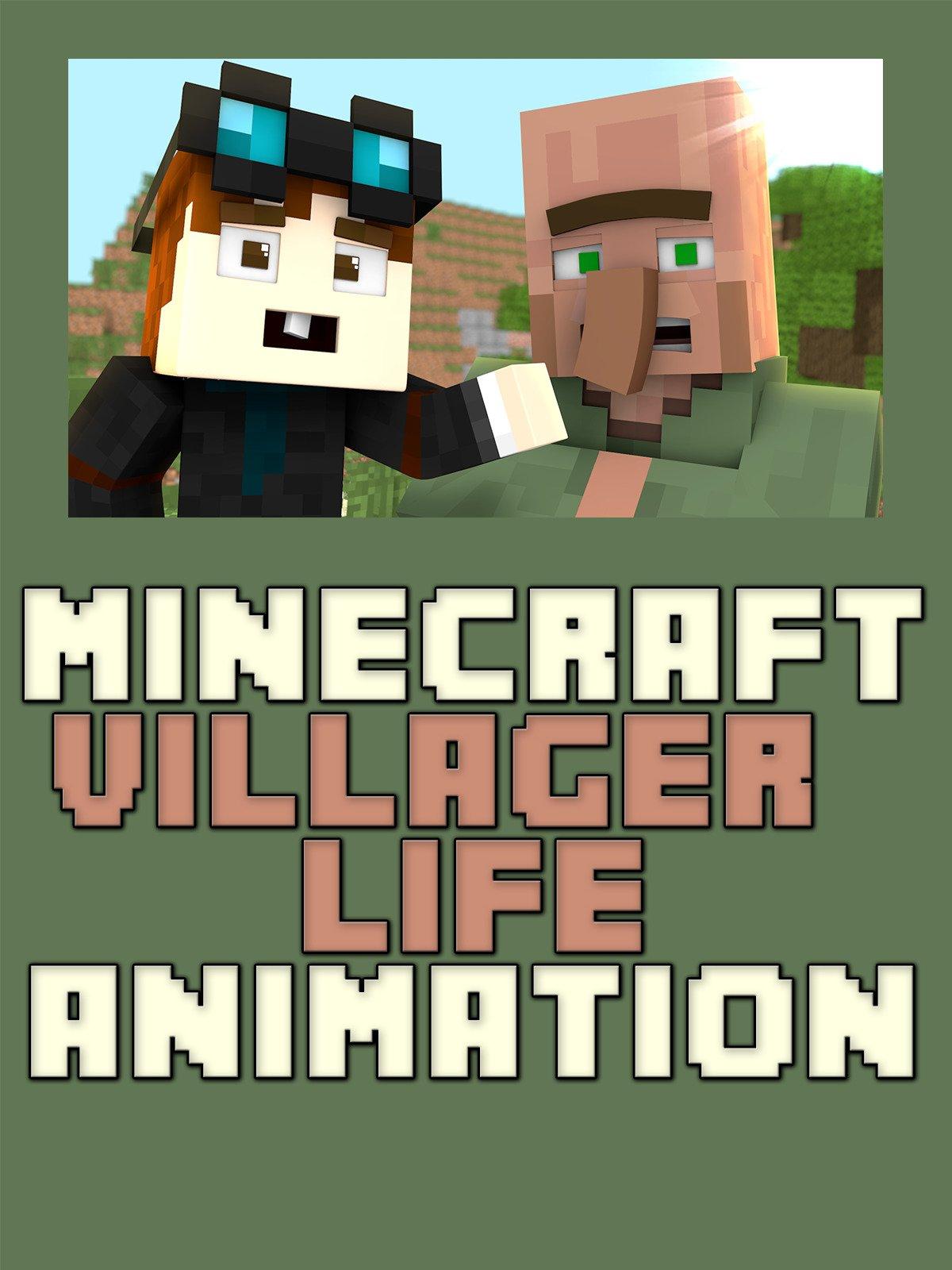 Villager Life
