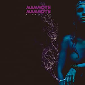 Mammoth Mammoth - Volume IV - Hammered Again (Limited First Edition) (2015)