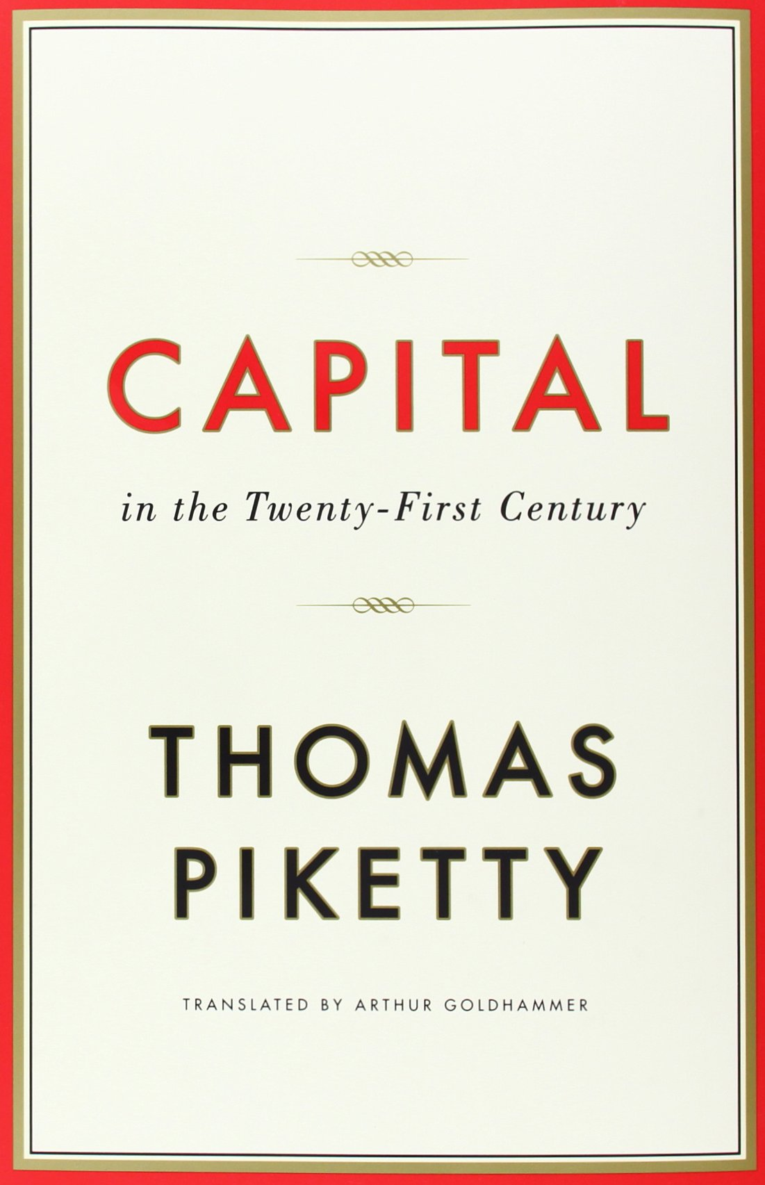 Capital in the Twenty-First Century - Thomas Piketty,Arthur Goldhammer