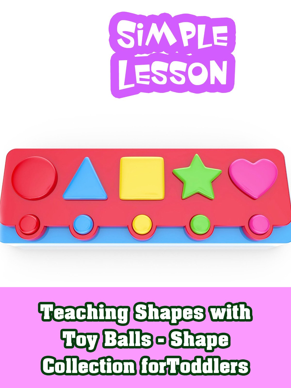 Teaching Shapes with Toy Balls - Shape Collection for Toddlers