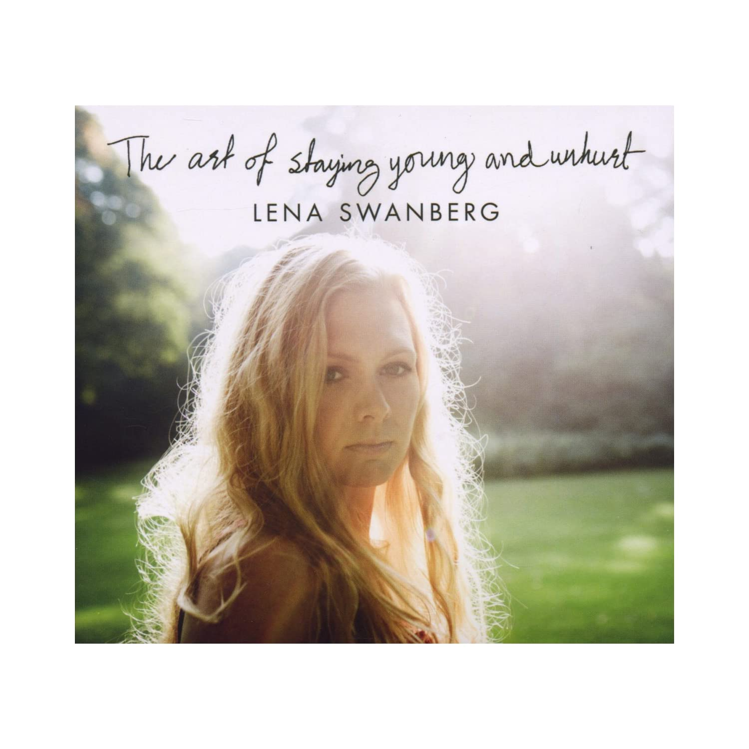 Lena Swanberg - The Art of Staying Young and Unhurt