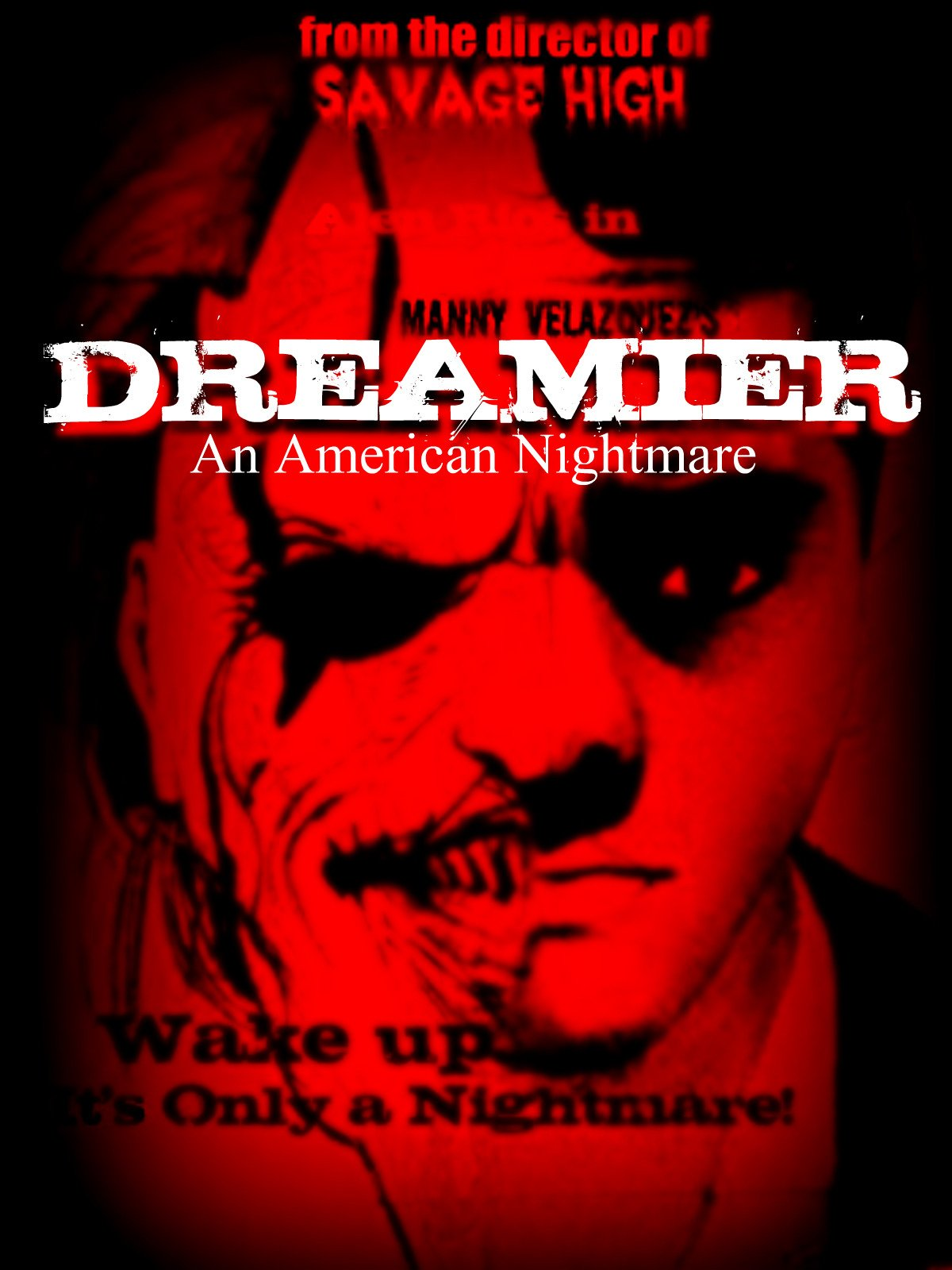 Dreamier: An American Nightmare