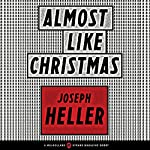 Almost Like Christmas: A Mulholland/Strand Magazine Short | Joseph Heller