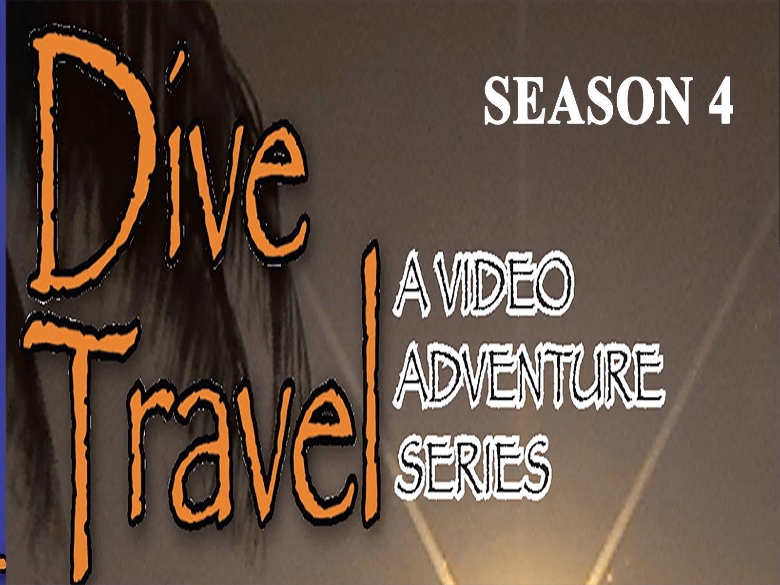 Dive Travel - Season 4