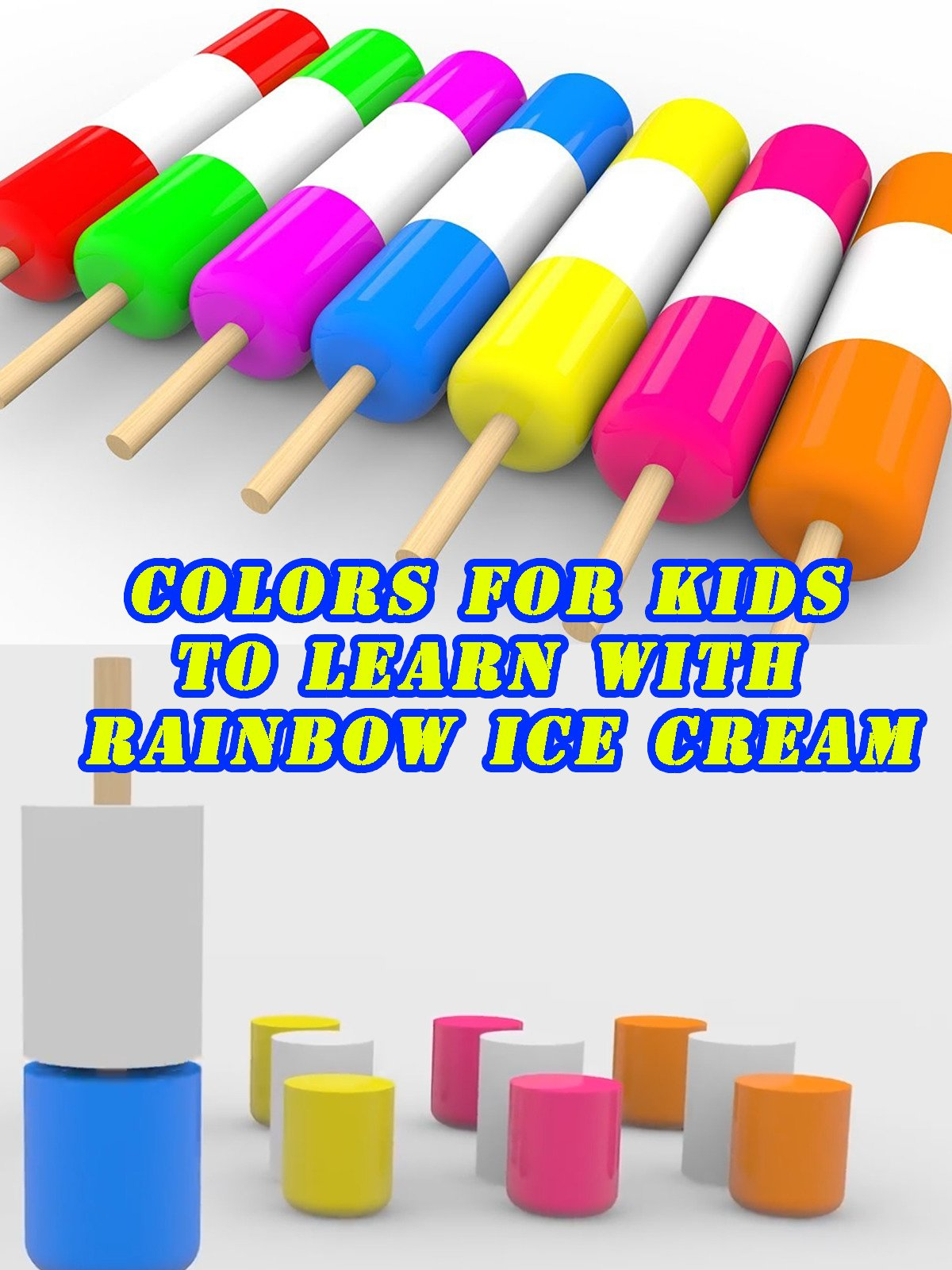 Colors for Kids to Learn with Rainbow Ice Cream