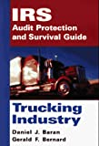 img - for IRS Audit Protection and Survival Guide, Trucking Industry (IRS Audit Protection & Survival Guide) book / textbook / text book