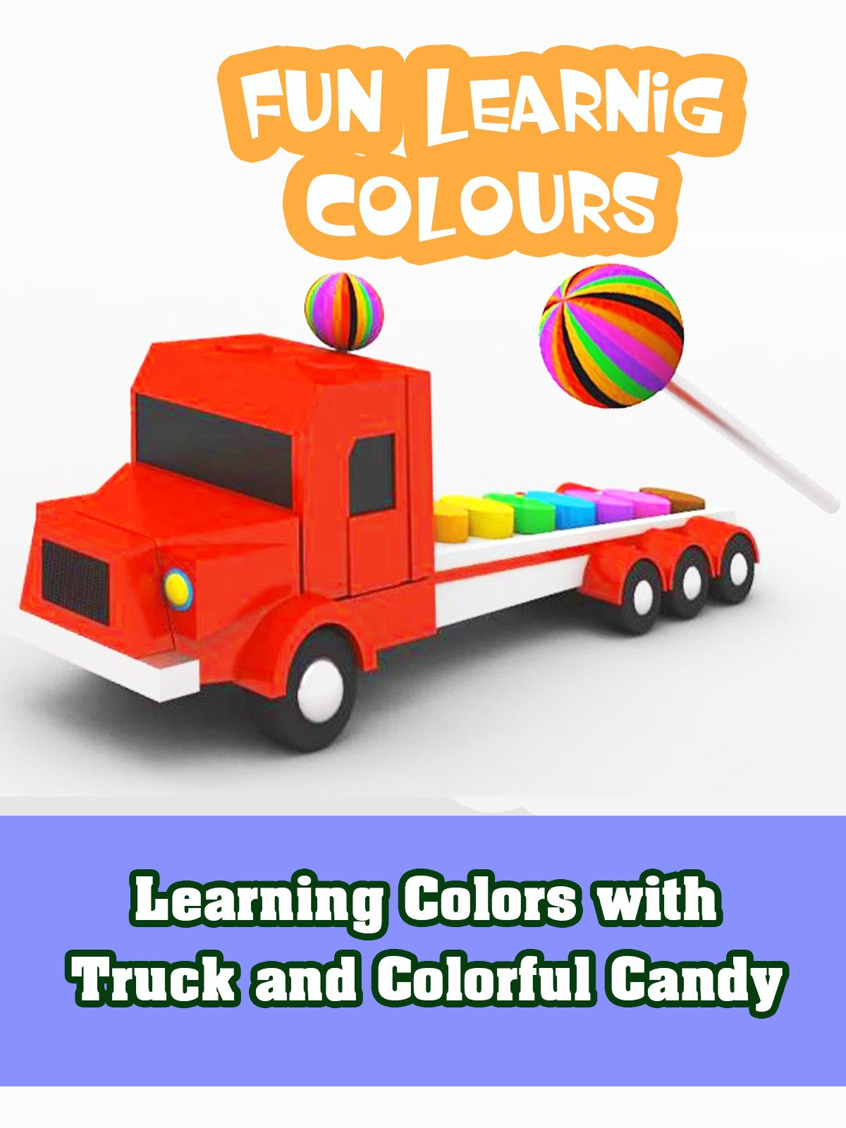 Learning Colors with Truck and Colorful Candy on Amazon Prime Video UK