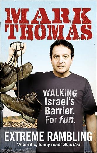 Extreme Rambling: Walking Israel's Separation Barrier. For Fun.
