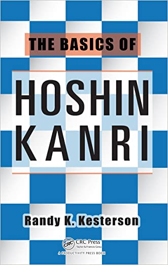 The Basics of Hoshin Kanri written by Randy K. Kesterson