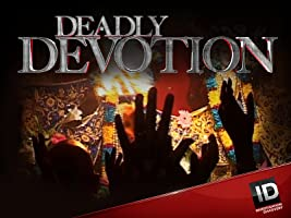Deadly Devotion Season 2