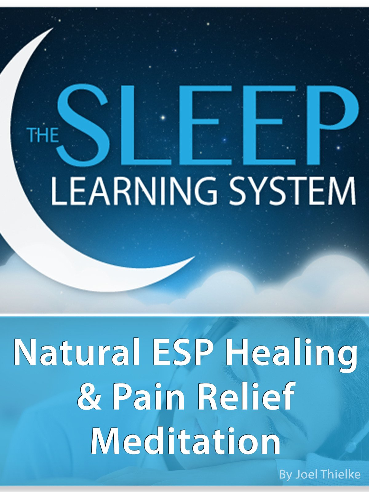 Natural ESP Healing & Pain Relief, Meditation