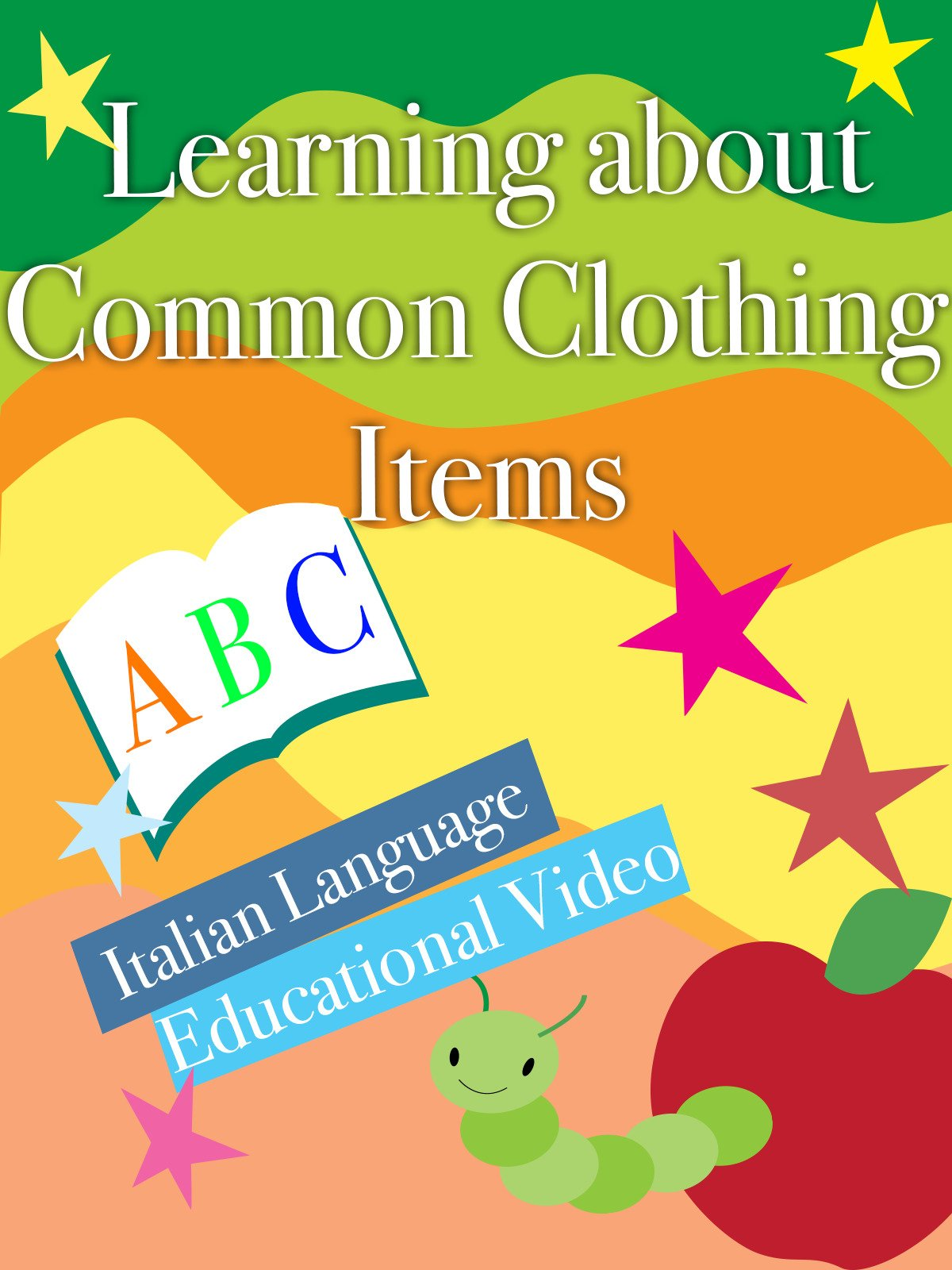 Learning about Common Clothing Items Italian language Educational Video