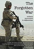 The Forgotten War - Military encounters in Afghanistan