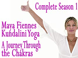 Kundalini Yoga: A Journey Through the Chakras with Maya Fiennes - Complete Season 1