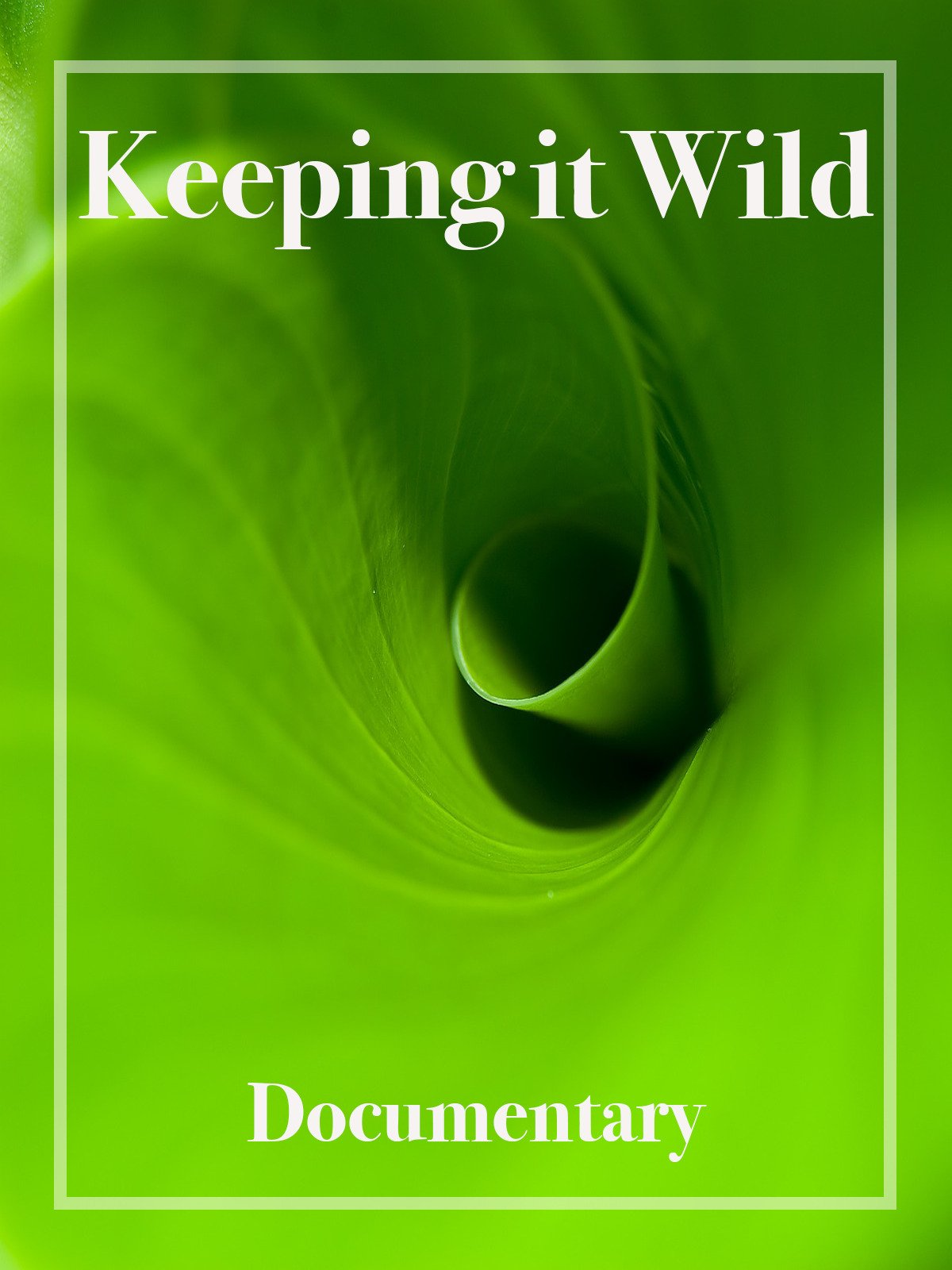 Keeping it Wild Documentary