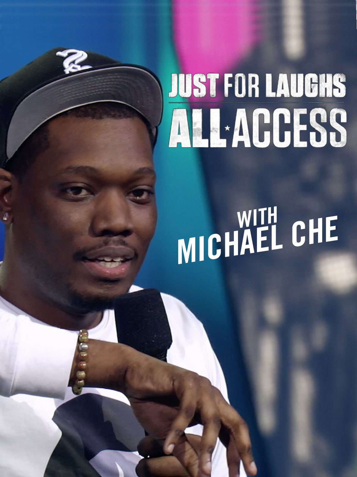 Just For Laughs All Access With Michael Che