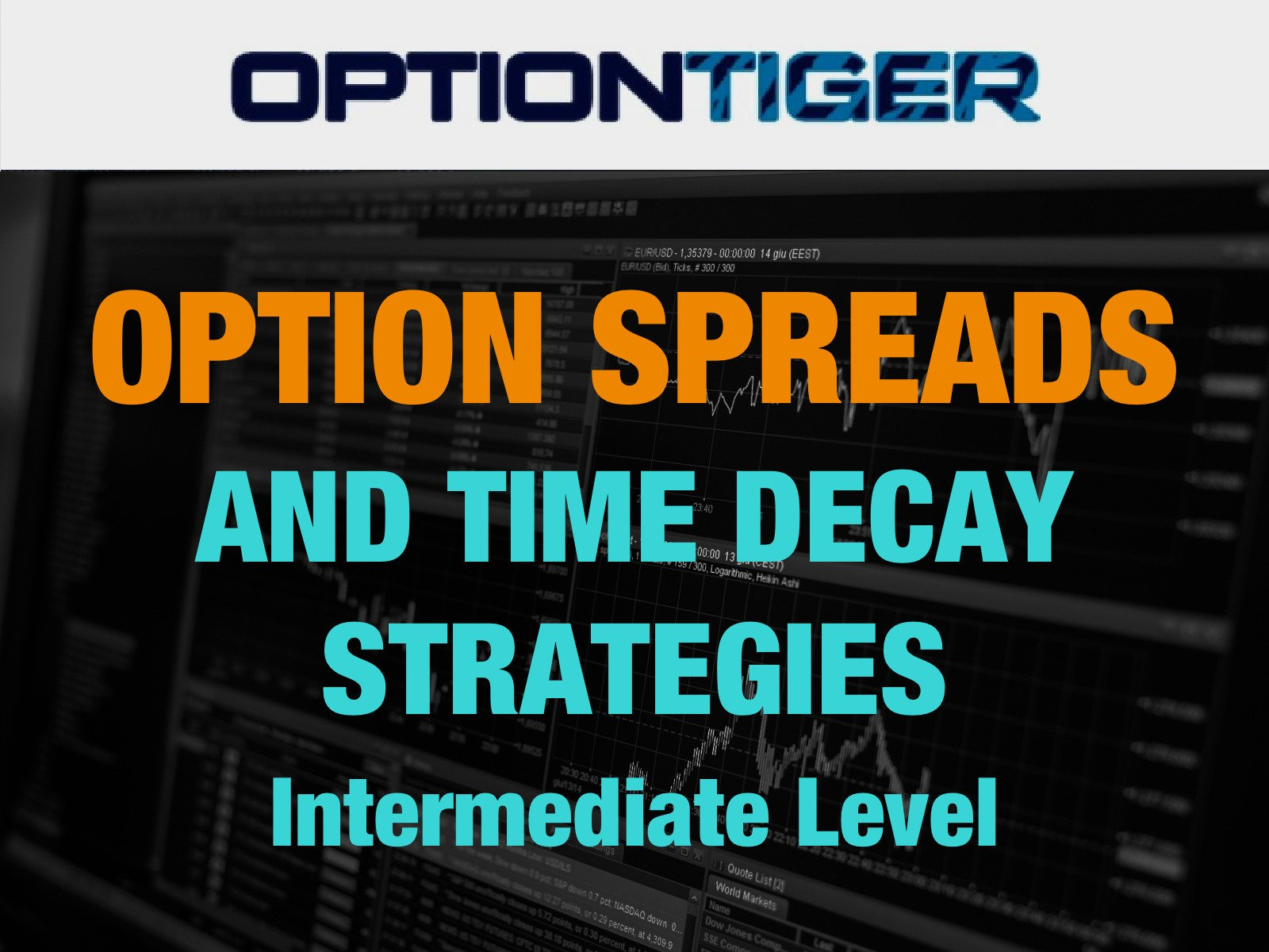 Option Spreads and Time Decay Strategies - Season 1