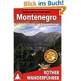 Montenegro: Die schönsten Küsten- und Bergwanderungen 50 Touren