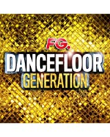 Dancefloor Generation (By FG)