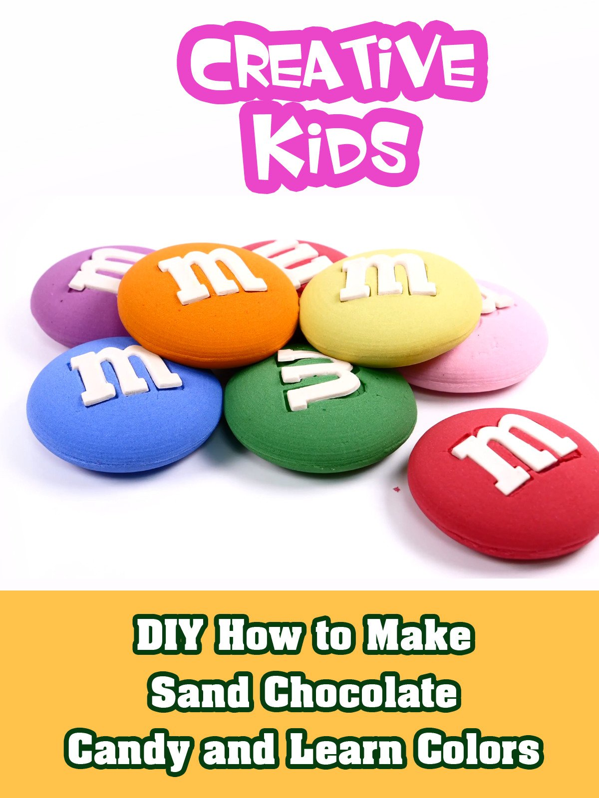 DIY How to Make Sand Chocolate Candy and Learn Colors