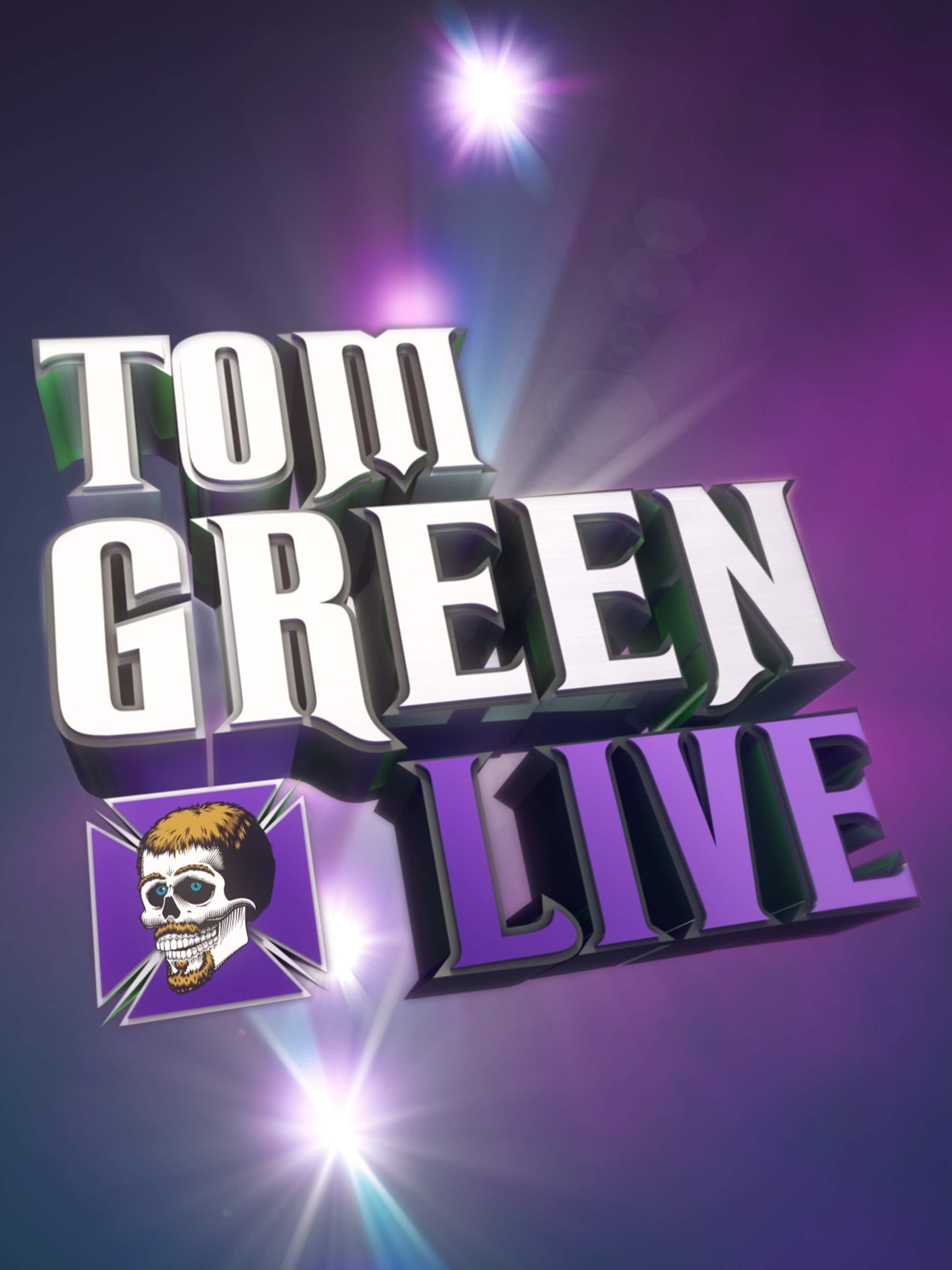 Tom Green: Live! on Amazon Prime Instant Video UK