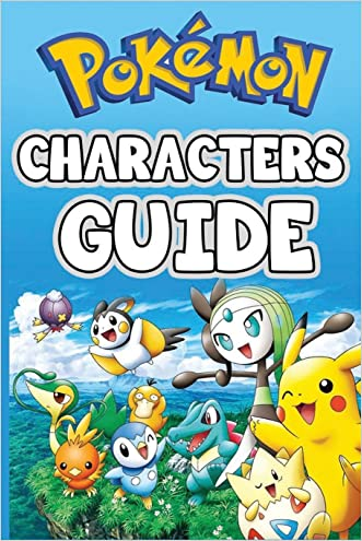 Pokemon Characters Guide: The Complete List written by Pokemon Books